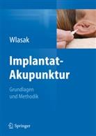 Rolf Wlasak - Implantat-Akupunktur