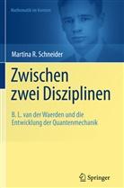 Martina Schneider, Martina R. Schneider - Zwischen zwei Disziplinen