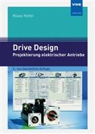 Klaus Hofer - Projektierung elektrischer Antriebe