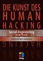 Christopher Hadnagy - Die Kunst des Human Hacking