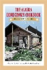 Alaska Northwest Books - The Alaska Homegrown Cookbook: The Best Recipes from the Last Frontier