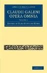 Karl Gottlob K¿hn, Karl Gottlob Kuhn, Karl Gottlob K. Hn, Karl Gottlob Kuhn - Claudii Galeni Opera Omnia