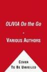 s Publishing (COR), Schuster Children&apos, Simon & Schuster Children's Publishing (COR), Simon &amp, Various - Olivia on the Go