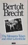 Bertolt Brecht, Bertolt Manheim Brecht, Ralph Manheim, Carl Richard Mueller, Wolfgang Sauerlander, Ralph Manheim - Measures Taken