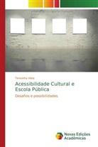 Teresinha Vilela - Acessibilidade Cultural e Escola Pública