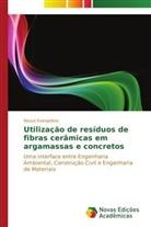 Neuza Evangelista - Utilização de resíduos de fibras cerâmicas em argamassas e concretos