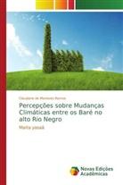 Claudiane de Menezes Ramos - Percepções sobre Mudanças Climáticas entre os Baré no alto Rio Negro