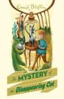 Blyton, Enid Blyton - The Mystery of the Disappearing Cat - The Mysteries Series