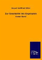 August Gottfried Ritter - Zur Geschichte des Orgelspiels
