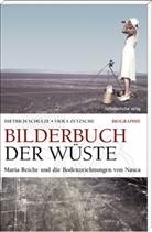 Schulze, Dietric Schulze, Dietrich Schulze, Zetzsch, Viol Zetzsche, Viola Zetzsche - Bilderbuch der Wüste