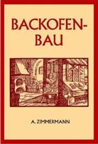 A Zimmermann, A. Zimmermann - Backofenbau