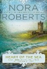 Nora Roberts - Heart of the Sea
