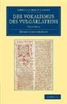 Hugo Schuchardt - Der Vokalismus Des Vulgarlateins
