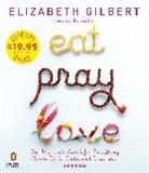 Elizabeth Gilbert, Elizabeth Gilbert - Eat, Pray, Love (Audio book)