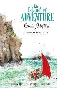 Enid Blyton, Rebecca Cobb - The Island of Adventure - Unabridged
