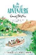 Enid Blyton, Rebecca Cobb - The River of Adventure - Unabridged
