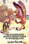 Lewis Carroll, John R. Neil, John Tenniel, John R. Neill, John Tenniel - The Illustrated Alice's Adventures in Wonderland