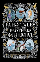 Brothers Grimm, Jacob Grimm, Wilhelm Grimm, Cornelia Funke - Fairy Tales from the Brothers Grimm