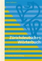 Heinz Gallmann - Zürichdeutsches Wörterbuch