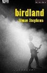 Simon Stephens, Simon (Author) Stephens, Simon (Playwright Stephens - Birdland
