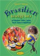 Jule Ehlers-Juhle, Mathilda Hohberger, Mathilda F Hohberger, Mathilda F. Hohberger, Jule Ehlers-Juhle - Brasilien bewegt uns