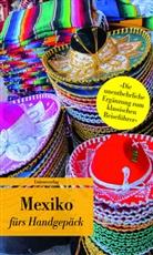 Anja Oppenheim, Anj Oppenheim, Anja Oppenheim - Mexiko fürs Handgepäck