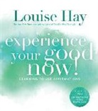 Louise Hay, Louise L Hay, Louise L. Hay - Experience Your Good Now