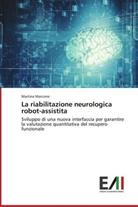 Martina Marcone - La riabilitazione neurologica robot-assistita