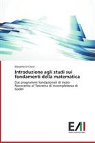 Massimo Di Croce - Introduzione agli studi sui fondamenti della matematica