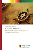 Catarina Agudo Menezes - A Escrita no Chão