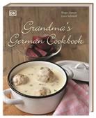 Birgi Hamm, Birgit Hamm, Linn Schmiddt, Linn Schmidt - Grandma's German Cookbook