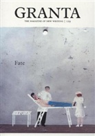 Sigrid Rausing, Sigrid (ed) Rausing, Sigrid Rausing - Granta 129 Fate