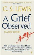 C. S. Lewis, C.S. Lewis, Clive St. Lewis - A Grief Observed