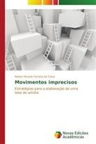 Nelson Ricardo Ferreira da Costa - Movimentos imprecisos