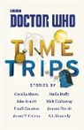 Cecelia Ahern, Jake Arnott, Trudi Canavan, Jenny T Colgan, Stella Duffy, Nick Harkaway... - Time Trips