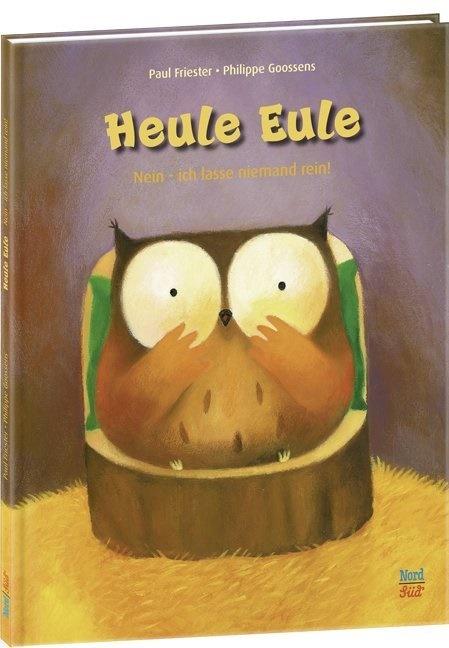 Paul Friester, Philippe Goossens, Philippe Goossens - Heule Eule - Nein, ich lasse niemand rein!
