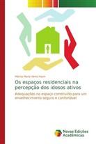 Márcia Maria Vieira Hazin - Os espaços residenciais na percepção dos idosos ativos