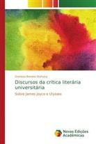Grenissa Bonvino Stafuzza - Discursos da crítica literária universitária