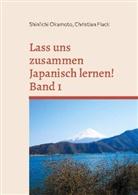Christian Flack, Shin'ich Okamoto, Shin'ichi Okamoto - Lass uns zusammen Japanisch lernen! / Min'na de manaboo Nihongo - 1: Japanisch Grundstufe 1