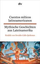 Osvaldo Calle Quiñonez, Osvaldo Calle Quiñonez - Mythische Geschichten aus Lateinamerika - Cuentos míticos latinoamericanos