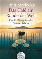 John Strelecky, John P. Strelecky - Das Café am Rande der Welt