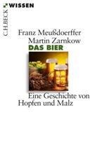 Franz Meußdoerffer, Martin Zarnkow - Das Bier