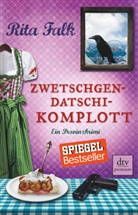 Rita Falk - Zwetschgendatschikomplott