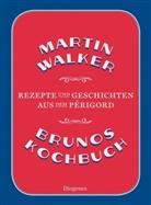 Martin Walker - Brunos Kochbuch