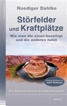 Rüdiger Dahlke - Störfelder und Kraftplätze