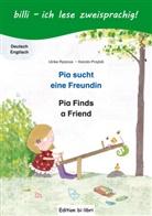 Karolin Przybill, Ulrik Rylance, Ulrike Rylance - Pia sucht eine Freundin: Deutsch-Englisch