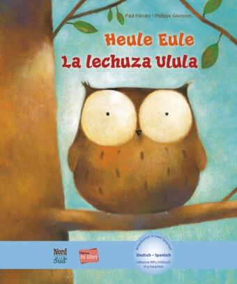 Pau Friester, Paul Friester, Philippe Goossens - Heule Eule Deutsch-Spanisch - Mit MP3 Download