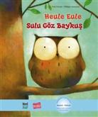 Pau Friester, Paul Friester, Philippe Goossens - Heule Eule Deutsch-Tuerkisch