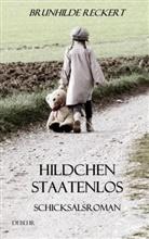 Brunhilde Reckert, Verlag DeBehr - Hildchen staatenlos