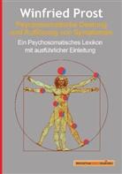 Winfried Prost - Psychosomatische Deutung und Auflösung von Symptomen